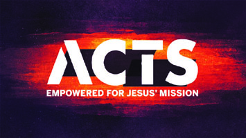 Acts: Empowered for Jesus