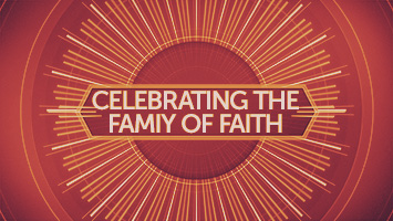 Celebrating the Family of Faith