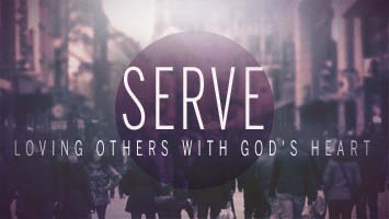 Serve: Loving Others with God