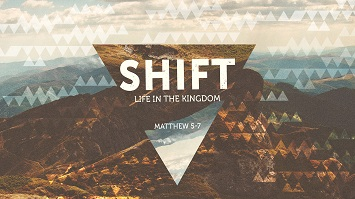 Shift: Life in the Kingdom